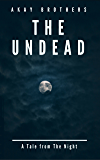 The Undead: A Tale from the Night