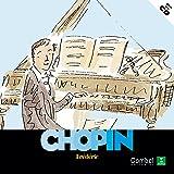 Frédéric Chopin (Descubrimos a los músicos)