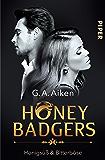Honey Badgers: Honigsüß & bitterböse