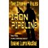 Iron Pipeline (The Stopper Files Book 1)