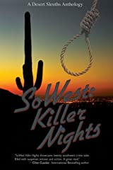 SoWest: Killer Nights (Sisters in Crime Desert Sleuths Chapter Anthology Book 7) Kindle Edition