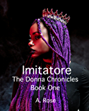 Imitatore: The Donna Chronicles: Book One