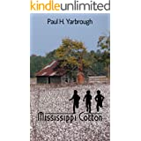 Mississippi Cotton : A Southern Novel