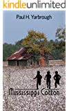Mississippi Cotton : A Southern Novel