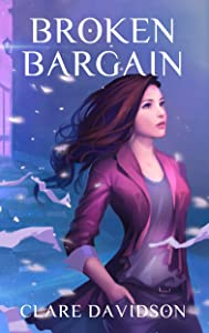 Broken Bargain: A Young Adult Urban Fantasy Novel (The Hidden Series Book 2)