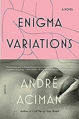 Enigma Variations: A Novel Paperback