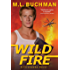 Wild Fire (Firehawks Book 5)