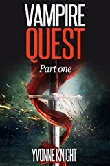 Vampire Quest: Part One Kindle Edition