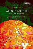 Agnisakshi: Fire, My Witness