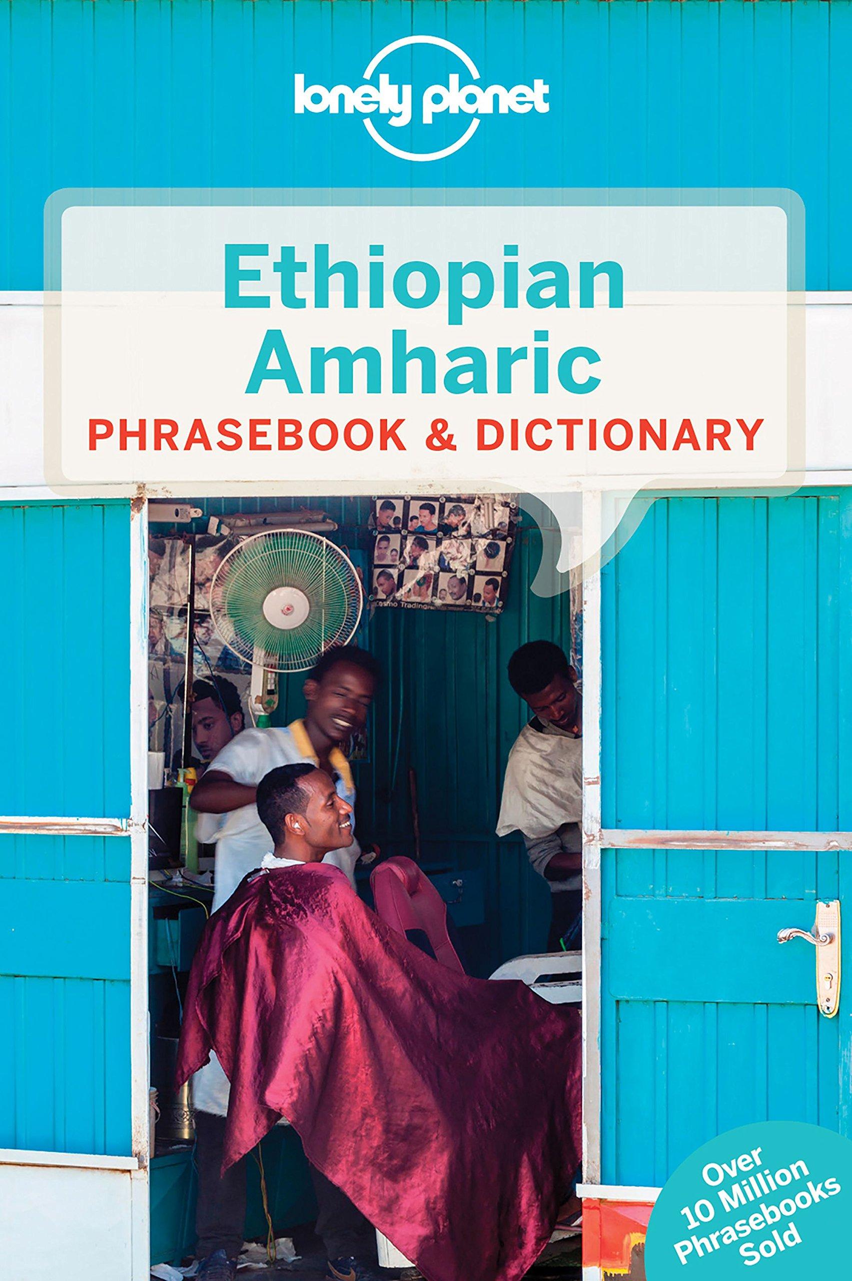 Lonely Planet Ethiopian Amharic Phrasebook & Dictionary PDF