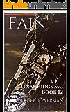 Fain: Texas Kings MC Book 12