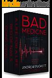 Bad Medicine: A Medical Thriller Omnibus