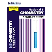 Student Book for SQA Exams – National 5 Chemistry Student Book for New 2019 Exams: For Curriculum for Excellence SQA Exams