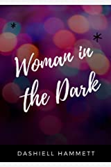 Woman in the Dark Kindle Edition