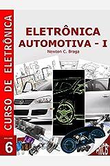 Eletrônica Automotiva (Curso de Eletrônica) (Portuguese Edition) Kindle Edition