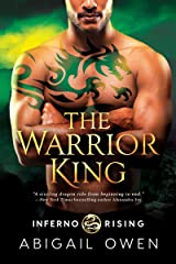 The Warrior King (Inferno Rising Book 3) Kindle Edition