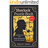 Sherlock Puzzle Book (Volume 1): Unsolved Cases And Riddles Documented By Dr John Watson (Mildred's Sherlock Puzzle Book…