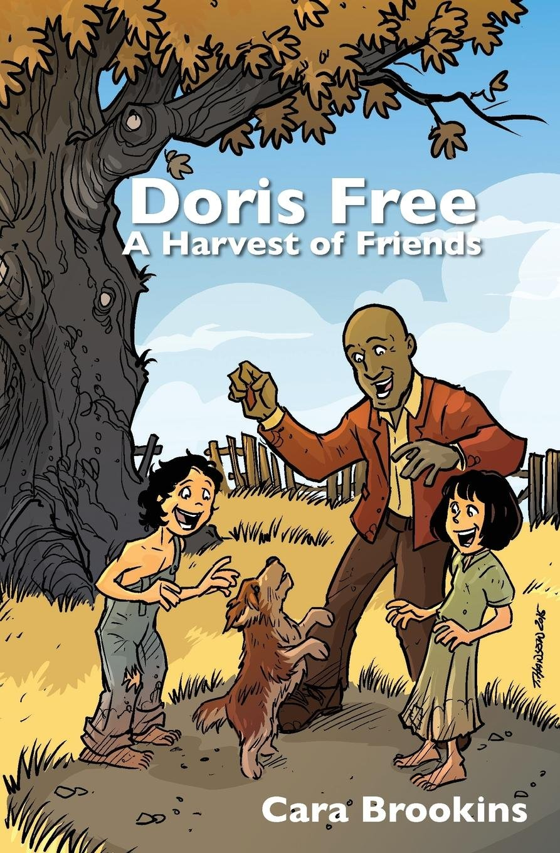 Download Doris Free: A Harvest of Friends ebook