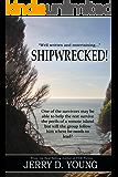 Shipwrecked!