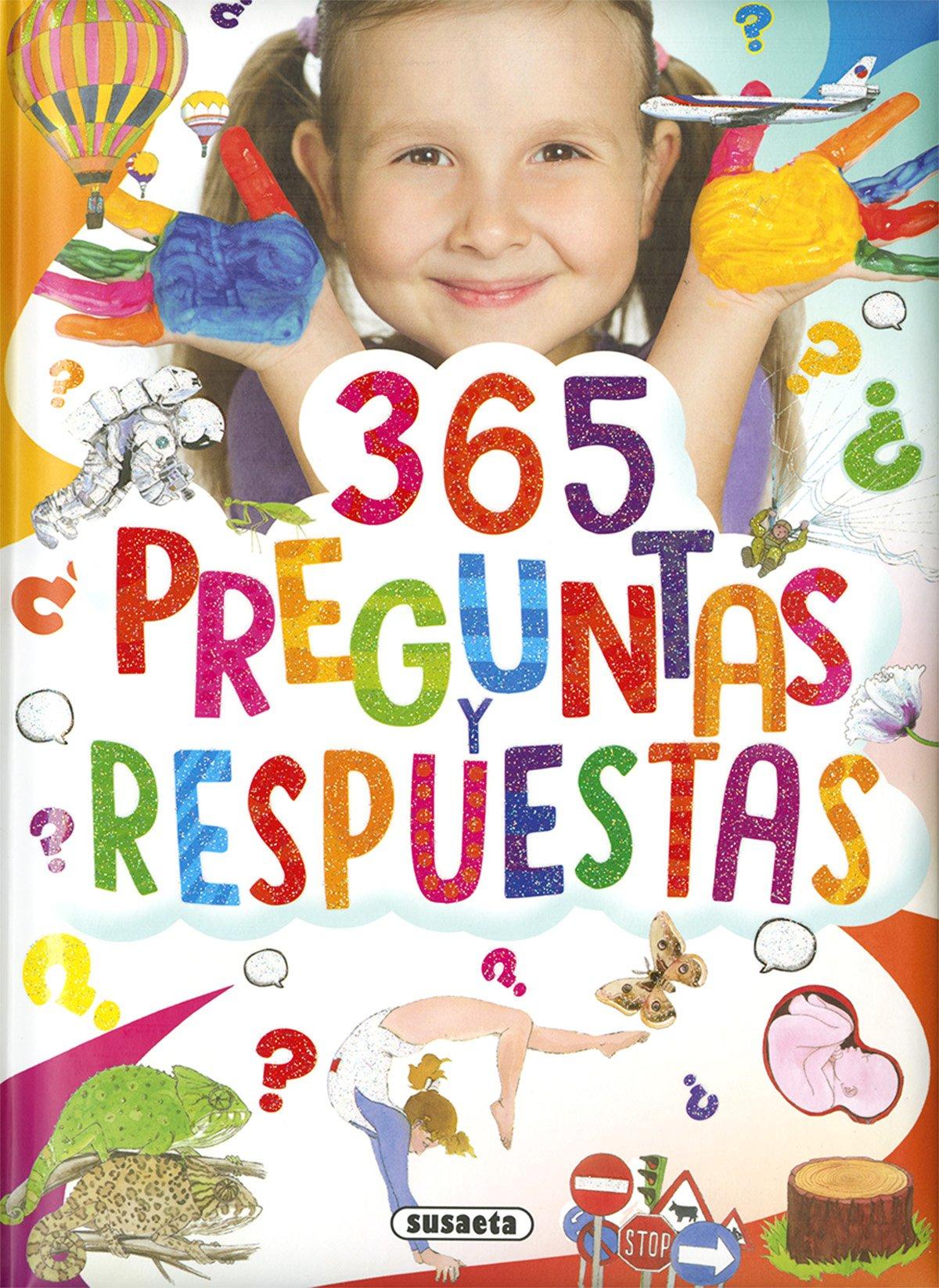 365 Preguntas Y Respuestas (Colección 365...): Amazon.es: Susaeta Ediciones S A: Libros