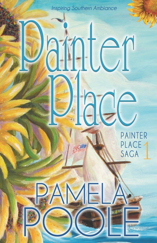 Painter Place (Painter Place Saga) (Volume 1) ebook