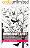 Tomorrow's Child (The Rachel Cohen Files (Sally Quilford Bitesize Fiction) Book 2)