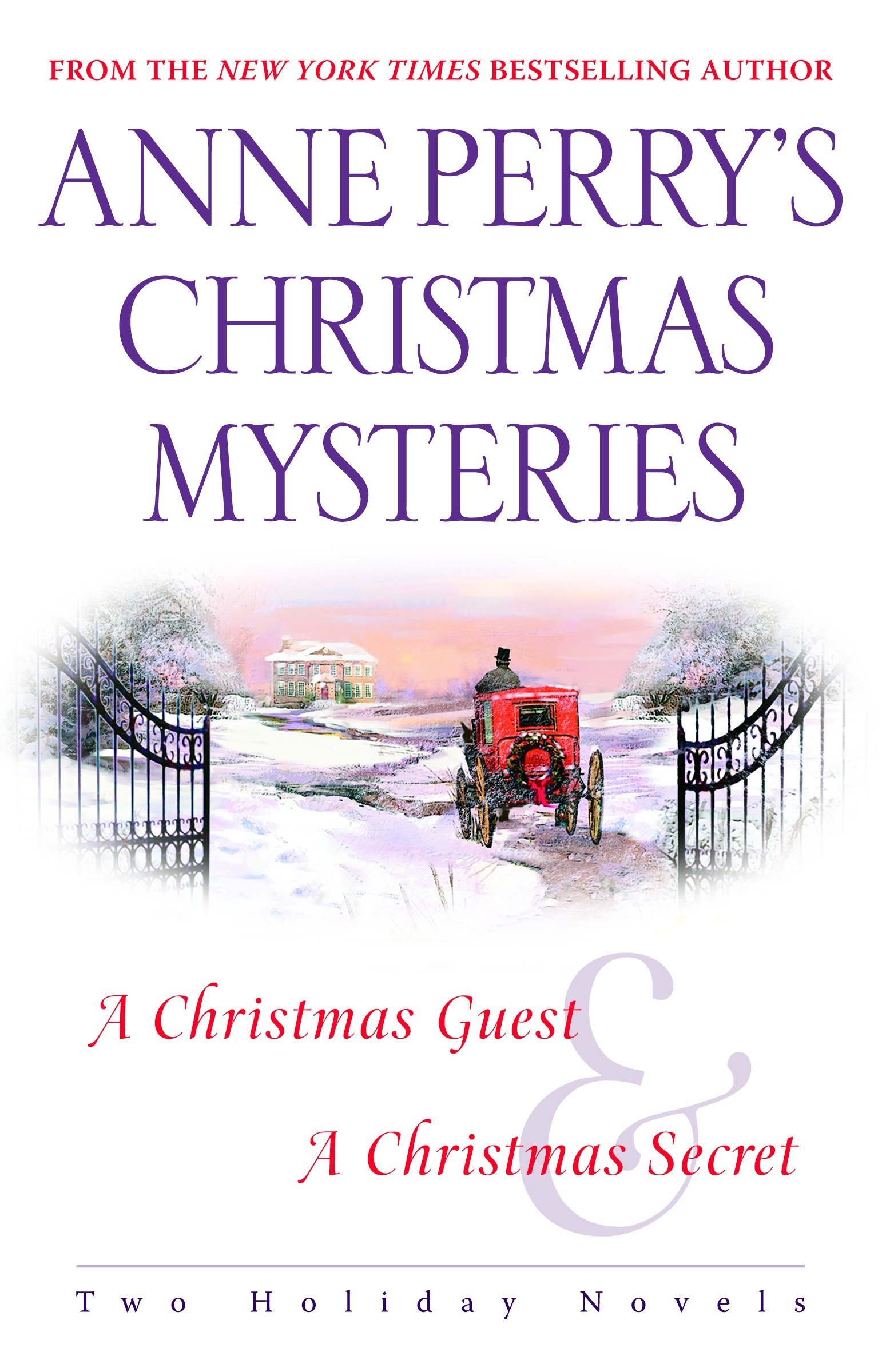 Anne Perry's Christmas Mysteries: Two Holiday Novels: Anne Perry:  9780345496423: Amazon.com: Books