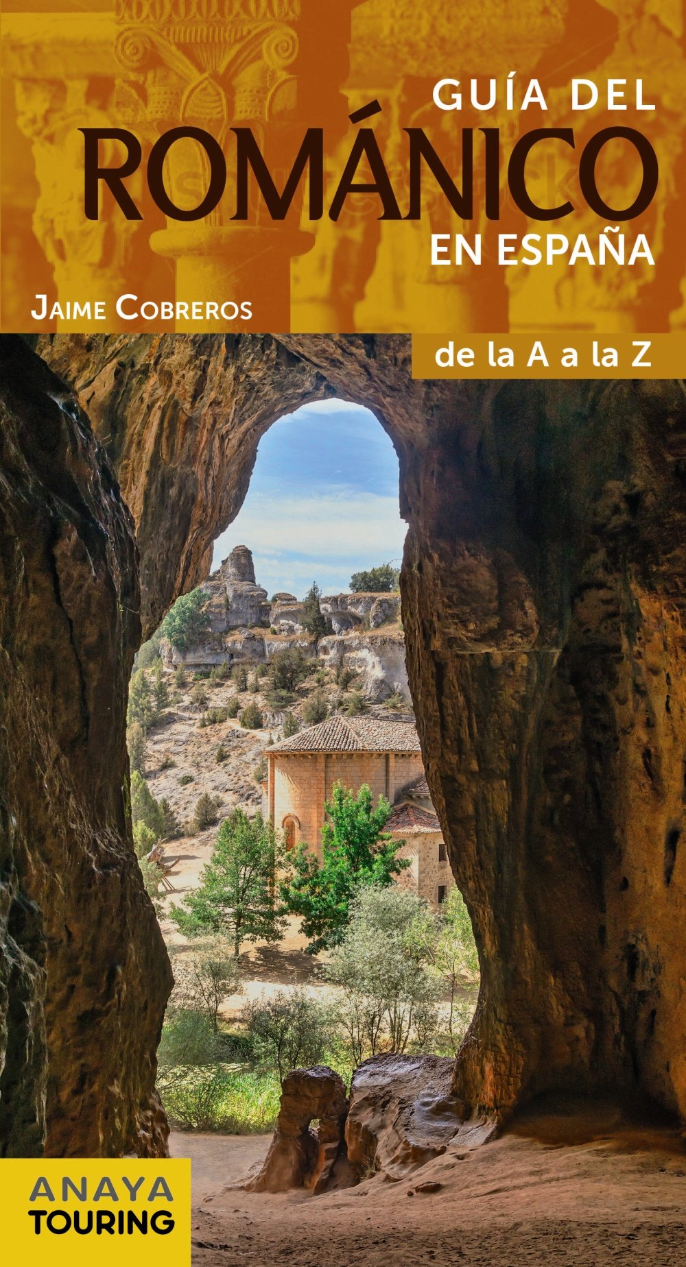 Guía del Románico en España (Guías Singulares): Amazon.es: Anaya Touring, Cobreros, Jaime: Libros