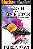 Death and Destruction (The Death and Destruction series Book 1)