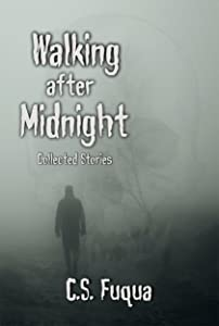 Walking after Midnight: Collected Stories