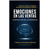 Emociones en las ventas: La estructura de la experiencia