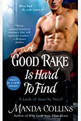 A Good Rake is Hard to Find: A Lords of Anarchy Novel (The Lords of Anarchy Book 1) Kindle Edition