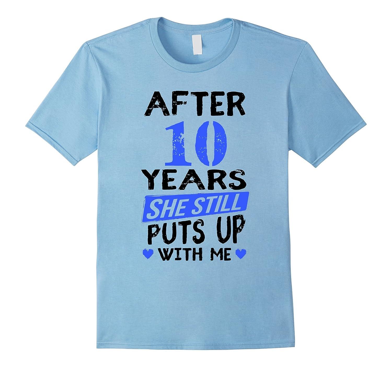 10th Anniversary Funny T-Shirt Men Matching Joke Gag Gift-4LVS