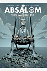 Absalom: Terminal Diagnosis Kindle Edition