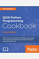 QGIS Python Programming Cookbook - Second Edition Kindle Edition