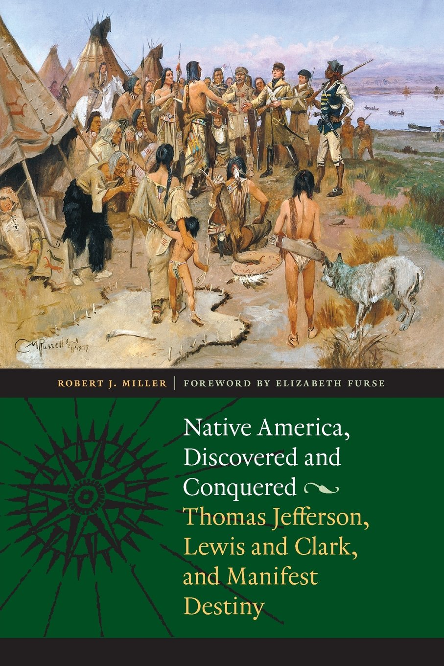 Download Native America, Discovered and Conquered: Thomas Jefferson, Lewis and Clark, and Manifest Destiny PDF