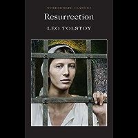 Resurrection (Wordsworth Classics) (English Edition)