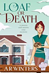 Loaf or Death (Sweets and Secrets Cozy Mysteries Book 2) Kindle Edition