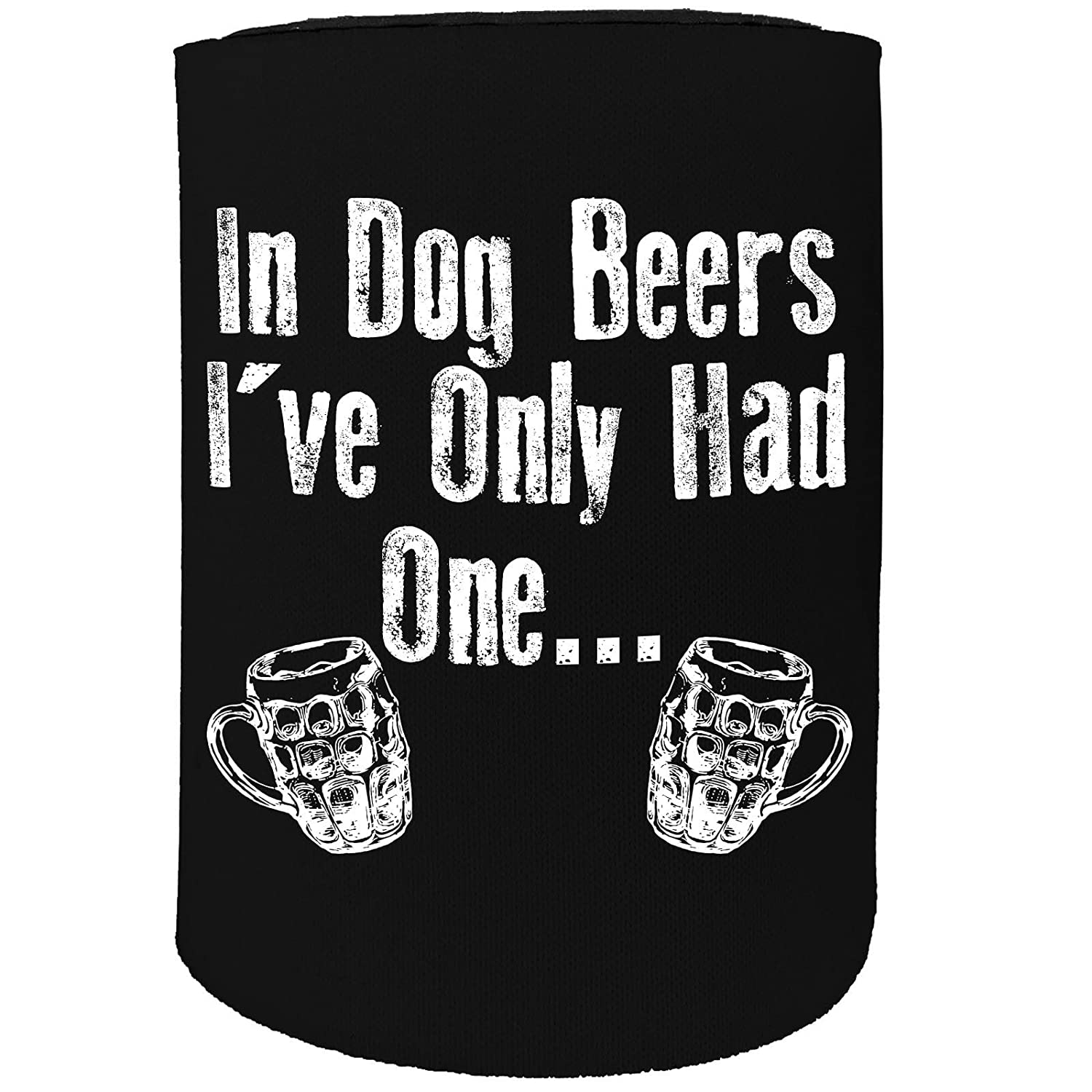 123t Stubby Holder - in Dog Beers Only Had One - Funny Novelty Birthday Gift Joke Beer Can Bottle Coolie Koozie Stubbie