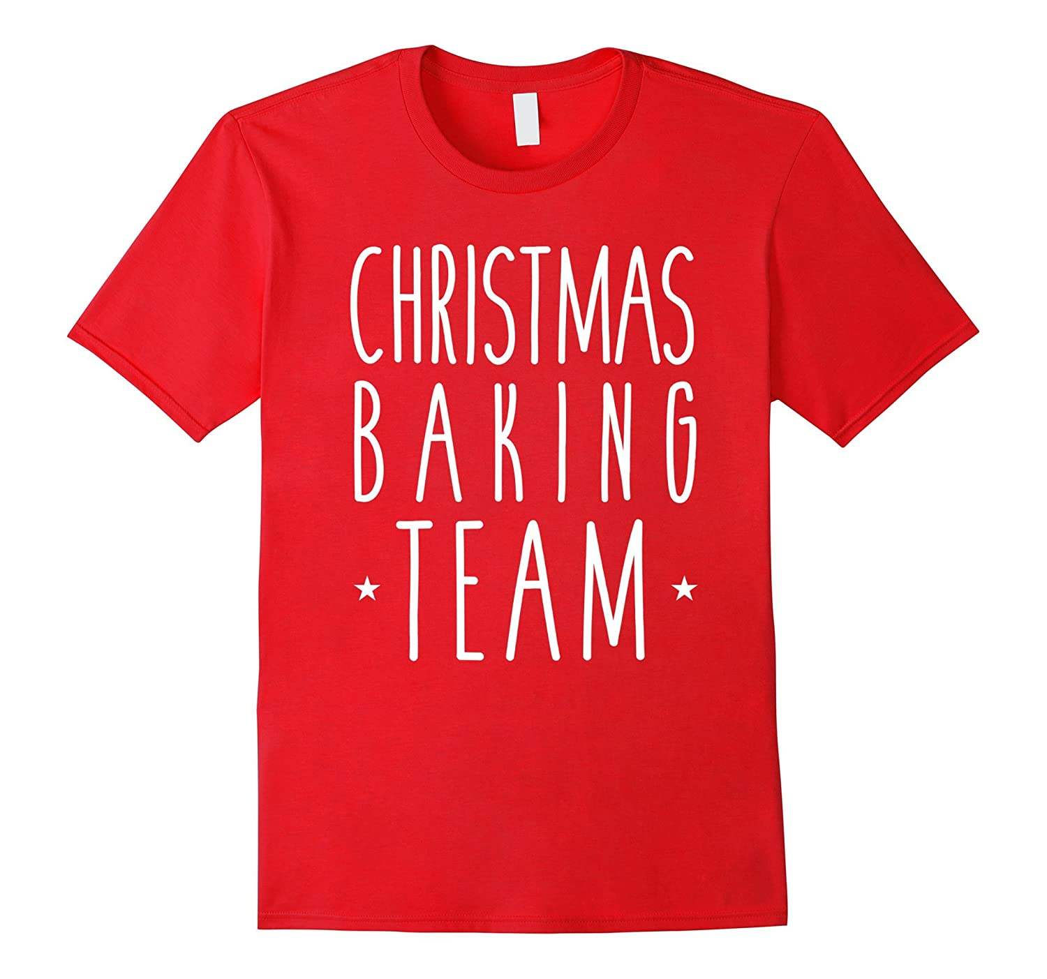 Christmas Baking Team Shirt For Holiday Cookie Bakers Tee-T-Shirt