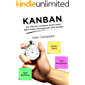 Kanban: The Ultimate Complete Guide about Agile Project Management with Kanban