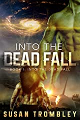 Into the Dead Fall Kindle Edition