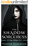 The Shadow Sorceress: Ink Mage SideQuest No. 2 (The Ink Mage SideQuest Trilogy)
