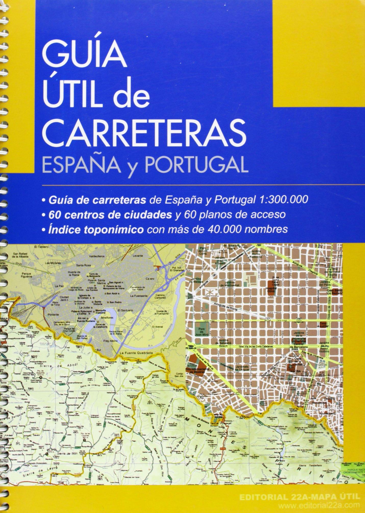Guía Útil de carreteras. España Portugal (Mapa Util): Amazon.es ...