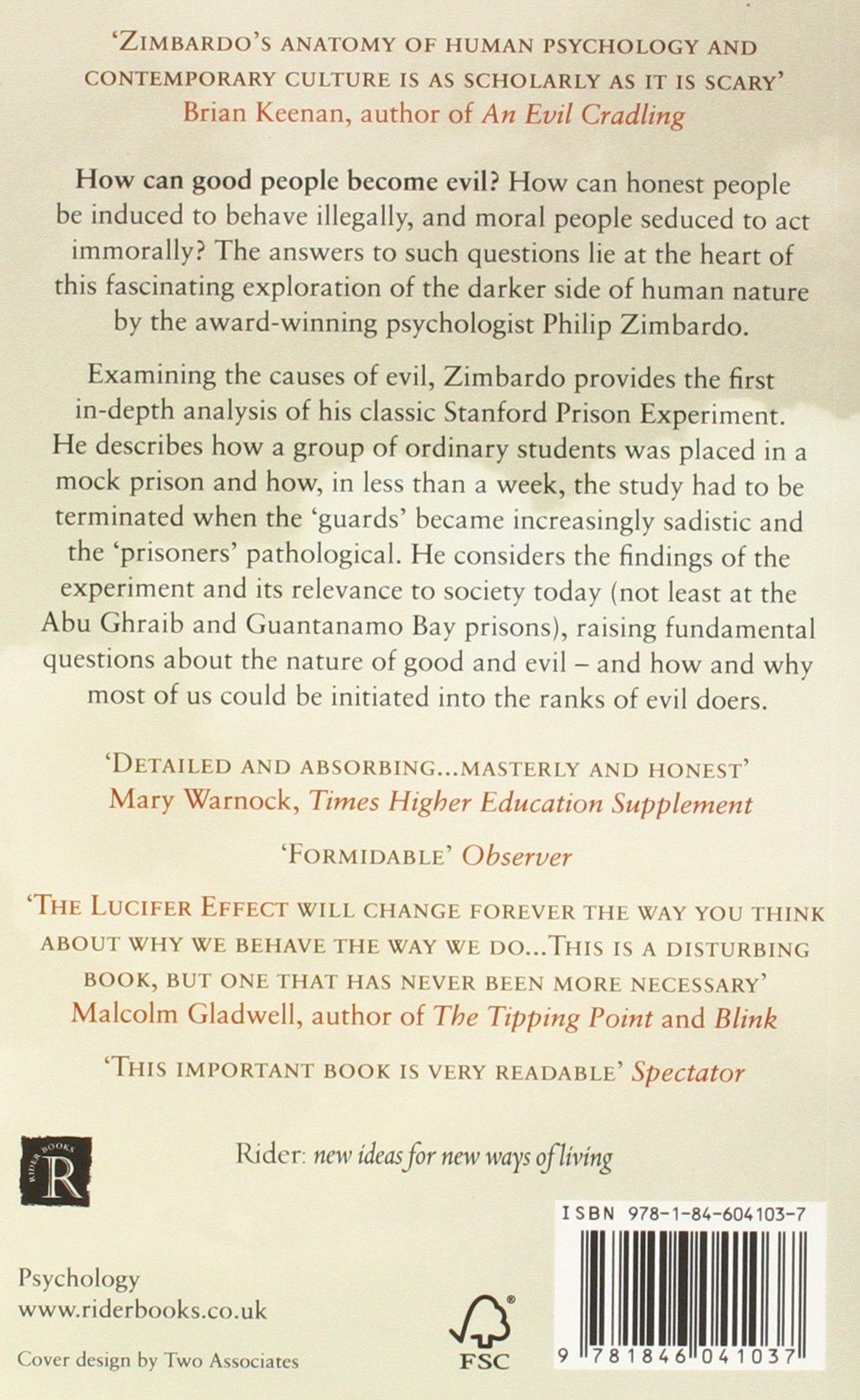 The Lucifer Effect: How Good People Turn Evil: Amazon.es: Philip Zimbardo: Libros en idiomas extranjeros