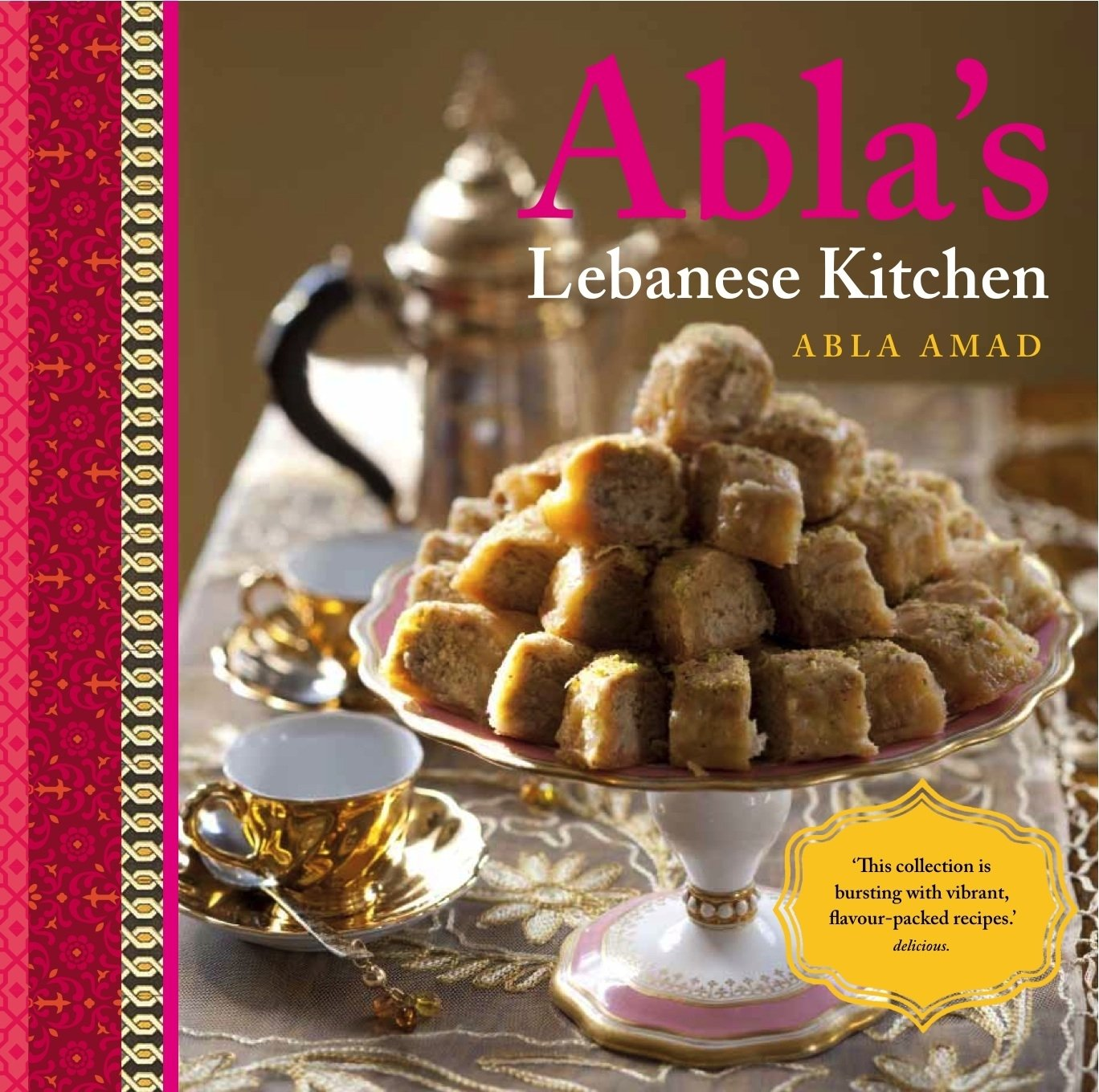 ablas lebanese kitchen abla amad 9781921383342 amazoncom books - Lebanese Kitchen