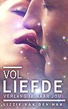 Vol liefde verlang ik naar jou (Luna-serie Book 2)