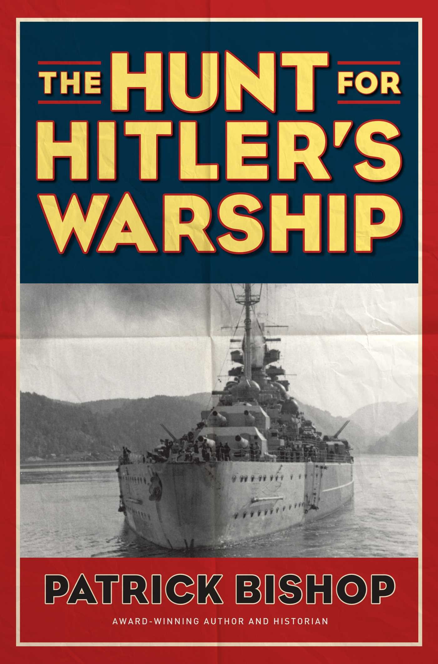 The Hunt for Hitler's Warship ebook