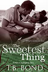 The Sweetest Thing (Paris in Springtime Book 1) Kindle Edition