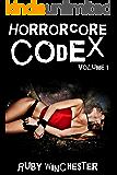 Horrorcore Codex (8 Book Extreme Horror Erotica Mega Bundle) - Volume 1